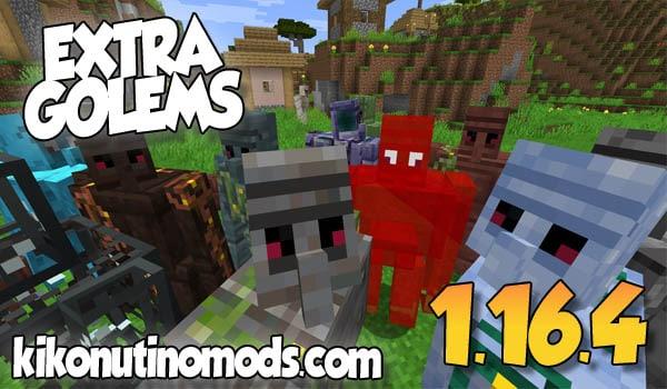 【Extra Golems mod】 para Minecraft 1.16.4 y 1.16.5