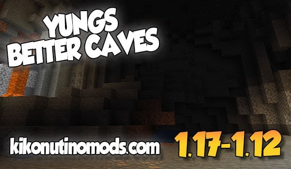【 Yungs Better Caves MOD 】para Minecraft 1.17, 1.16.5, 1.16.4, 1.15.2, 1.14.4 y 1.12.2