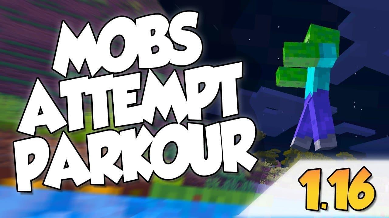 【Mobs Attempt Parkour MOD】para Minecraft 1.16, 1.16.1, 1.16.2 y 1.16.3