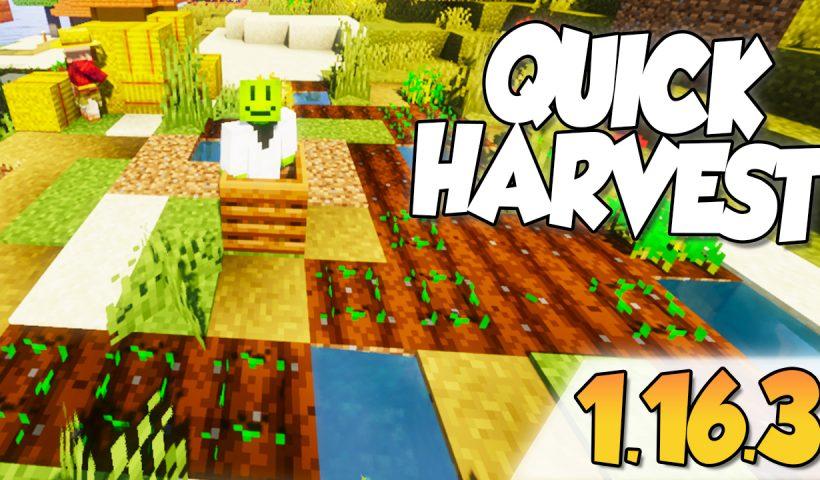 Quick Harvest mod 1.16.3