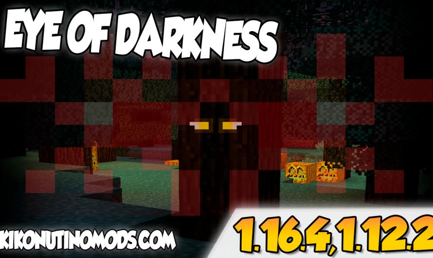 【 Eyes In The Darkness MOD 】para Minecraft 1.16.4, 1.16.3, 1.16.1