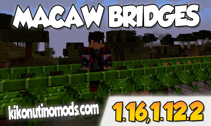 【 Macaw's Bridges MOD 】para Minecraft 1.16.4, 1.16.3, 1.16.2, 1.16.1, 1.12.2