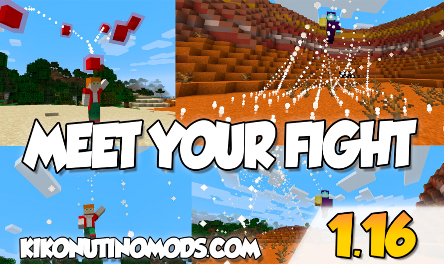 【 Meet Your Fight MOD 】para Minecraft 1.16.4, 1.16.3