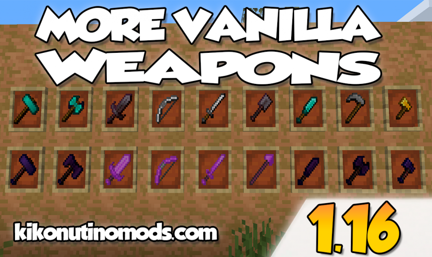 【 MoreVanillaWeapons MOD 】para Minecraft 1.16.4, 1.16.3, 1.16.2, 1.16.1