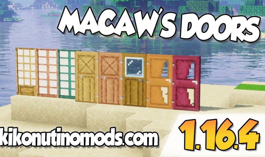【 Macaws Doors MOD 】para Minecraft 1.16.4 y 1.16.3