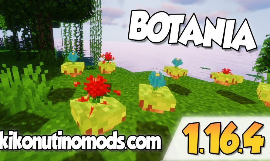 【 Botania MOD 】para Minecraft 1.16.4 y 1.16.3