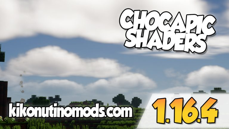 Chocapic Shaders 1.16.4