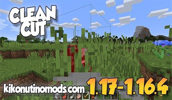 【Clean Cut MOD】para Minecraft 1.17, 1.16.4 y 1.15.2