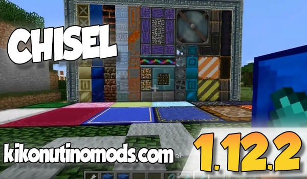 【 Chisel MOD 】para Minecraft 1.12.2 y 1.12