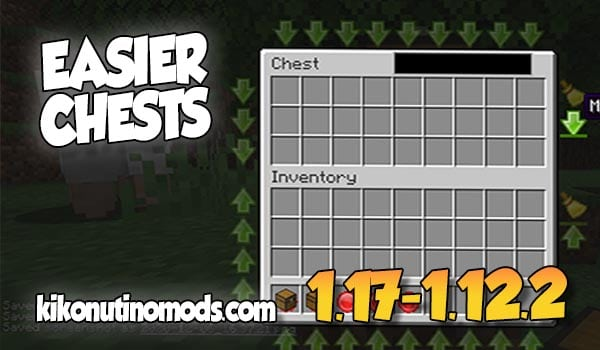 【Easier Chests MOD】para Minecraft 1.17, 1.16.4 y 1.15.2