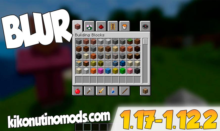 【 Blur (Fabric) MOD 】para Minecraft 1.17, 1.16.4, 1.16.3, 1.16.2, 1.15.2