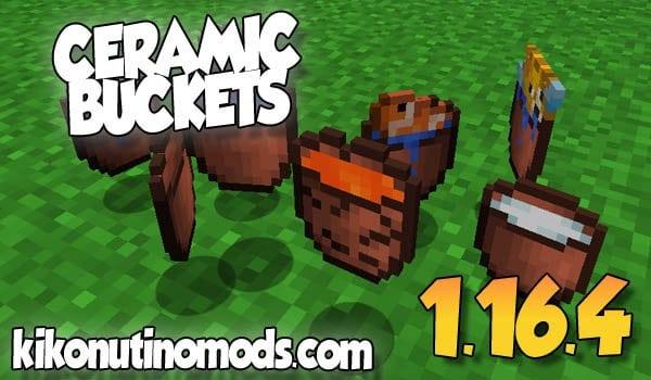 【 Ceramic Bucket MOD 】para Minecraft 1.16.4 y 1.16.3