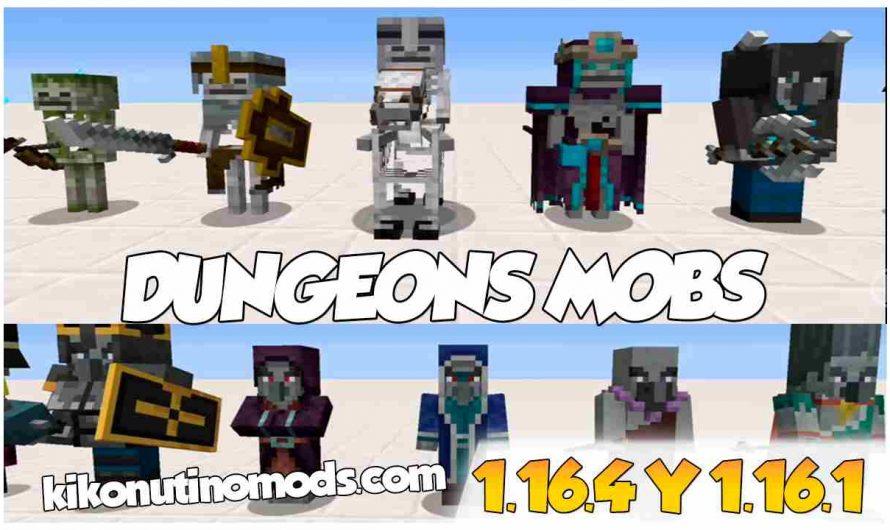 【 Dungeons Mobs MOD 】para Minecraft 1.16.4, 1.16.3, 1.16.2 y 1.16.1