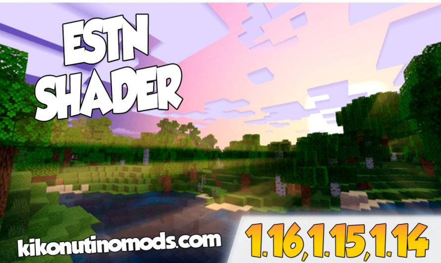 【 ESTN – Shaders 】para Minecraft PE y BE 1.16, 1.15 y 1.14