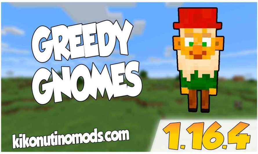 【 Greedy Gnomes MOD 】para Minecraft 1.16.4