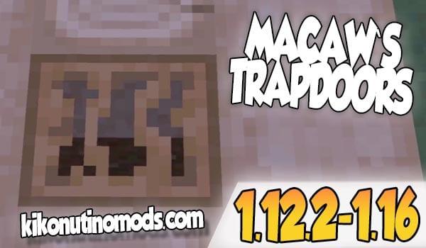 【  Macaw's Trapdoors MOD 】para Minecraft 1.16.4, 1.16.3, 1.16.1, 1.15.2, 1.14.2