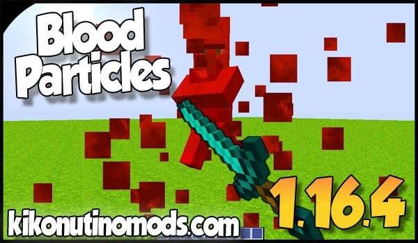 【 Blood Particles MOD 】para Minecraft 1.16.4 y 1.16.3