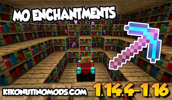 【Mo'Enchantments MOD】 para Minecraft 1.16.5, 1.16.4, 1.14.4…