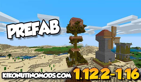 【Prefab MOD】 para Minecraft 1.16.5, 1.16.4, 1.15.2, 1.14.4, 1.12.2…