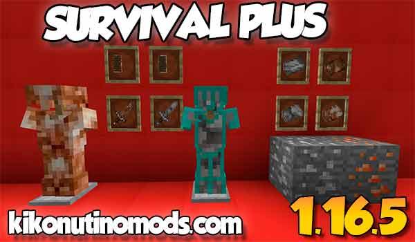【Survival Plus MOD】 para Minecraft 1.16.5, 1.16.4, 1.16.3, 1.16.1, 1.15.2, 1.14.4 y 1.12.2