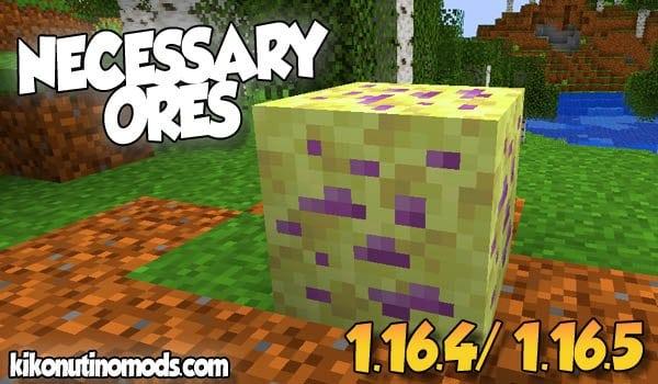【Necessary Ores MOD】 para Minecraft 1.16.5 y 1.16.4