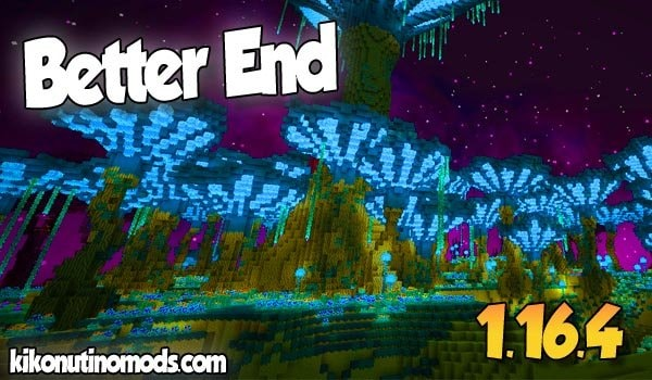 【Better End MOD (FORGE)】 para Minecraft 1.16.4