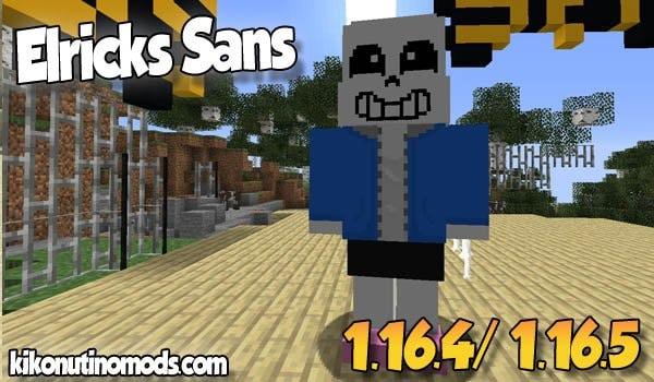 【Elricks Sans MOD】 para Minecraft 1.16.5 y 1.16.4