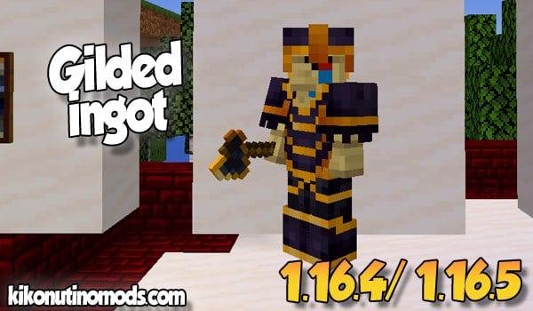 【Gilded Ingot MOD】 para Minecraft 1.16.5 y 1.16.4