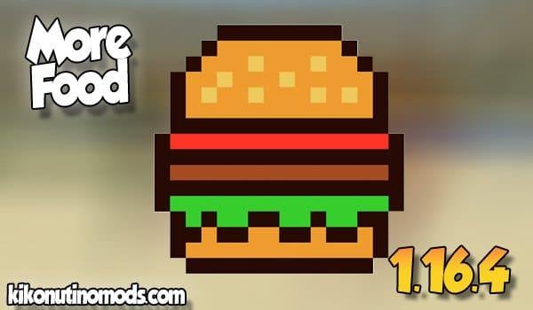 【More Food MOD】 para Minecraft 1.16.4 y 1.16.5
