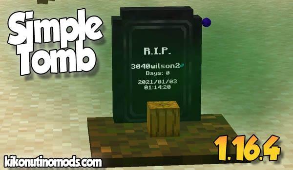 【Simple Tomb MOD】 para Minecraft 1.16.4