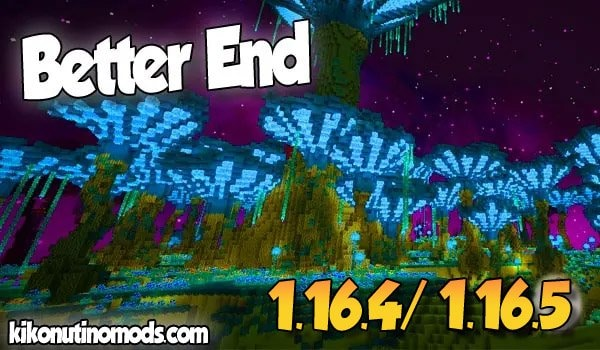 【Better End MOD (FORGE)】 para Minecraft 1.16.4 y 1.16.5