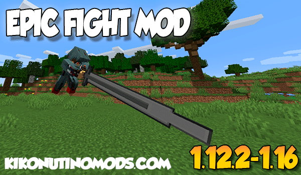 【Epic Fight MOD】 para Minecraft 1.16.5, 1.16.4, 1.12.2