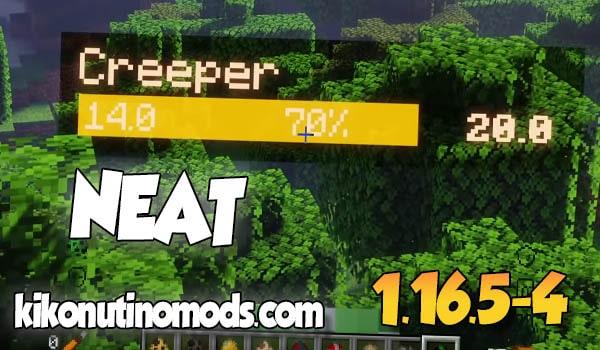 【Neat MOD】para Minecraft 1.16.5 y 1.16.4