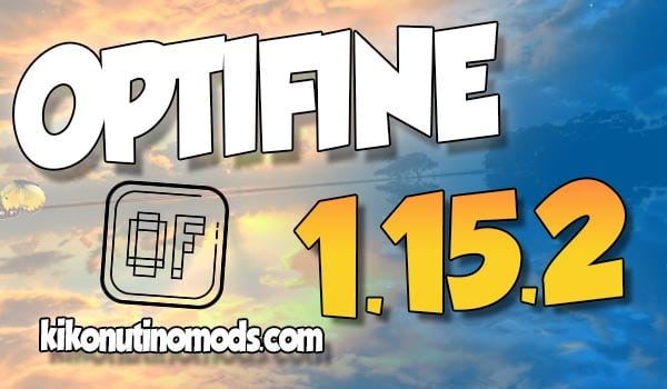 Descargar Optifine 1.15.2 Minecraft
