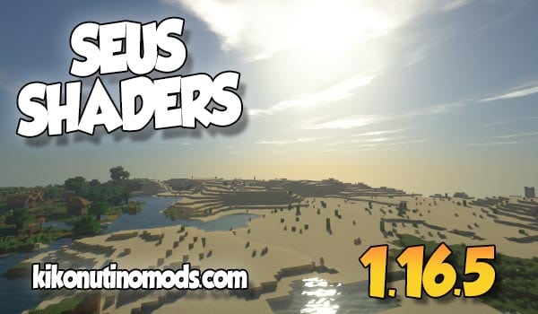 Seus-Shaders-Minecraft-1.16.5