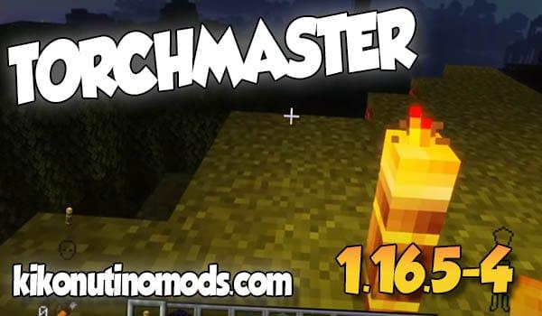 Torchmaster MOD para Minecraft 1.16.5 y 1.16.4