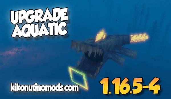 Upgrade Aquatic MOD para Minecraft 1.16.5 y 1.16.4