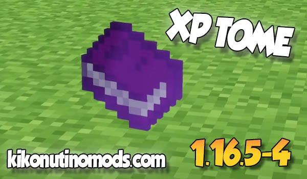 XP Tome MOD para Minecraft 1.16.5 y 1.16.4