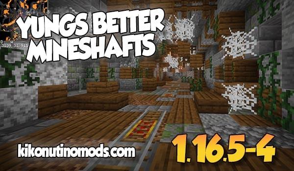 【 YUNG's Better Mineshafts MOD 】para Minecraft  1.16.5, 1.16.4 y más