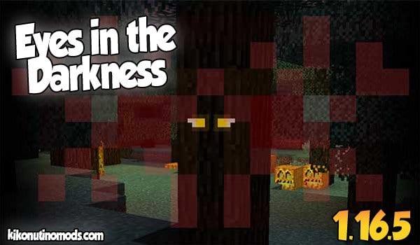 【Eyes in the Darkness MOD】 para Minecraft 1.16.5 y 1.16.4