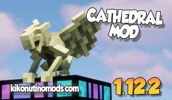 Cathedral MOD para Minecraft 1.12.2