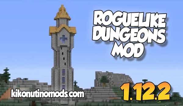 Roguelike Dungeons MOD para Minecraft 1.12.2