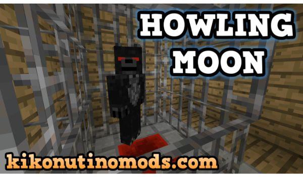 Howling Moon Mod para Minecraft 1.12.2 y 1.7.10