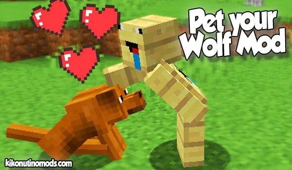 Pet Your Wolf MOD para Minecraft 1.16.5