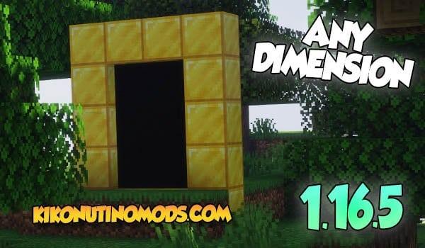 Any Dimension Mod Minecraft 1.16.5