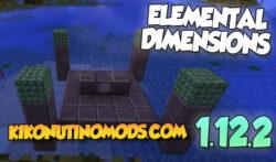 Elemental Dimensions mod Para Minecraft 1.12.2