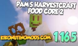 Pams HarvestCraft 2 Food Core mod para Minecraft 1.16.5