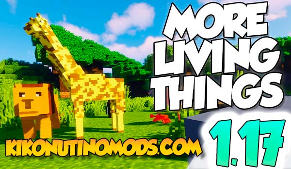 More Living Things mod 1.17.1