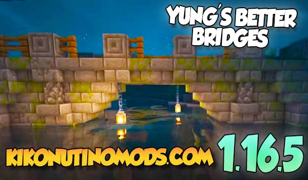 Yungs Better Bridges Mod para Minecraft 1.16.5